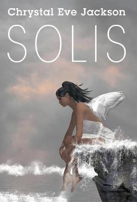 Solis by Chrystal Eve Jackson