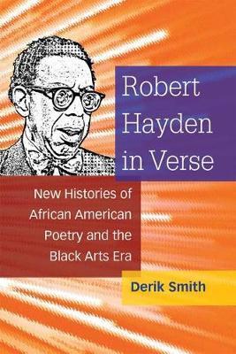 Robert Hayden in Verse by Derik Smith image