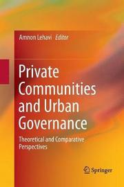 Private Communities and Urban Governance