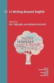 L2 Writing Beyond English