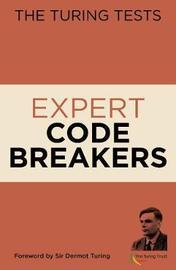 The Turing Tests Expert Codebreakers by Gareth Moore
