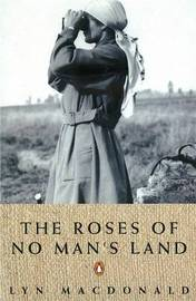 The Roses of No Man's Land by Lyn Macdonald image