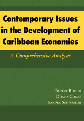 Contemporary Issues in the Development of Caribbean Economies: A Comprehensive Analysis by Rupert Rhodd image