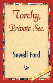 Torchy, Private SEC. by Ford Sewell Ford