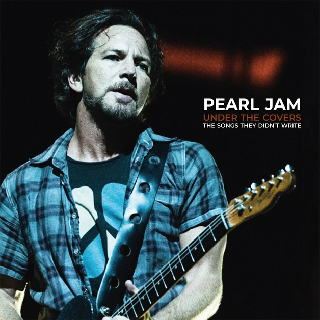 Under The Covers by Pearl Jam