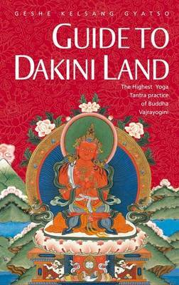 Guide to Dakini Land by Kelsang Gyatso image