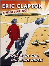 Eric Clapton - One More Car, One More Rider on DVD