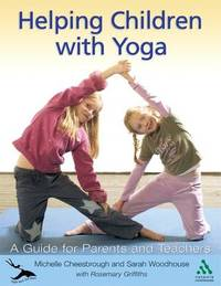 Helping Children with Yoga: Right from the Start by Michelle Cheesbrough image