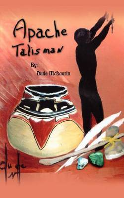 Apachie Talisman by Dude McLaurin image