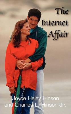 The Internet Affair by Joyce Haley Hinson image