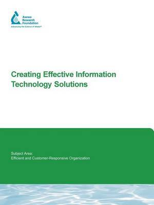 Creating Effective Information Technology Solutions by Terrance M. Brueck image