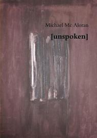 [Unspoken] by Michael Mc Aloran image
