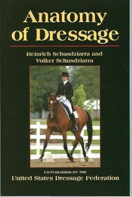 Anatomy of Dressage by Heinrich Schusdziarra image