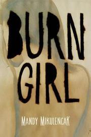 Burn Girl by Mandy Mikulencak image