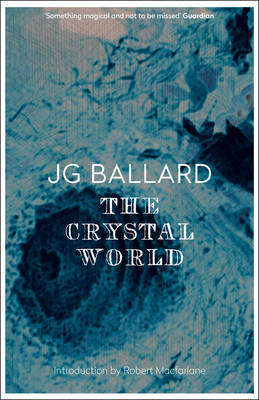 The Crystal World by J.G. Ballard image