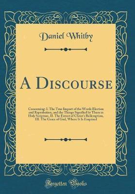 A Discourse by Daniel Whitby