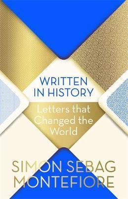 Written in History by Simon Sebag Montefiore image