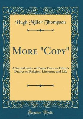 More Copy by Hugh Miller Thompson