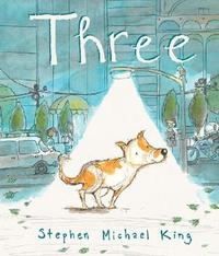 Three by Stephen Michael King