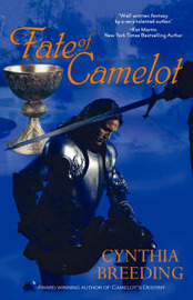 Fate of Camelot by Cynthia Breeding