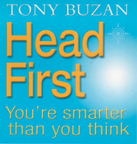 Head First!: You're Smarter Than You Think by Tony Buzan image