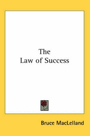 The Law of Success by Bruce Maclelland image