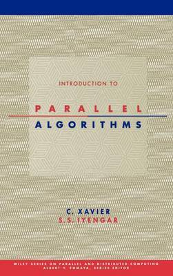 Introduction to Parallel Algorithms by C. Xavier