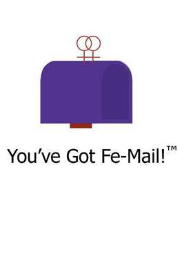 You've Got Fe-mail! by Kristin Cranford image