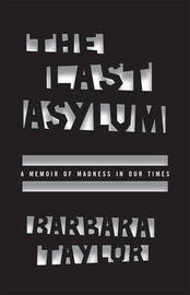 The Last Asylum by Barbara Taylor image