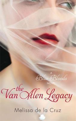 The Van Alen Legacy (Blue Bloods #4) (UK) by Melissa De La Cruz image