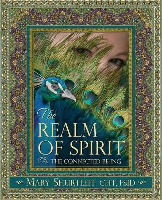 Realm of Spirit by Mary Shurtleff