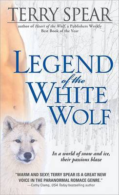 Legend of the White Wolf by Terry Spear