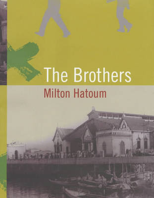 The Brothers by Milton Hatoum image