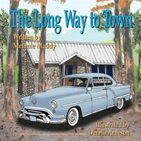 The Long Way to Town by Melanie Maddy