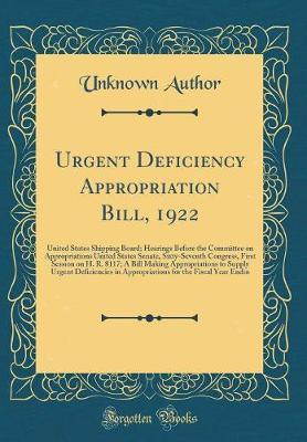 Urgent Deficiency Appropriation Bill, 1922 by Unknown Author image