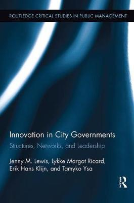 Innovation in City Governments by Jenny M. Lewis