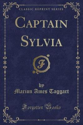 Captain Sylvia (Classic Reprint) by Marion Ames Taggart image