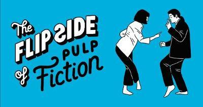 The Flip Side of...Pulp Fiction image