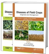 Diseases of Field Crops Diagnosis and Management, 2-Volume Set