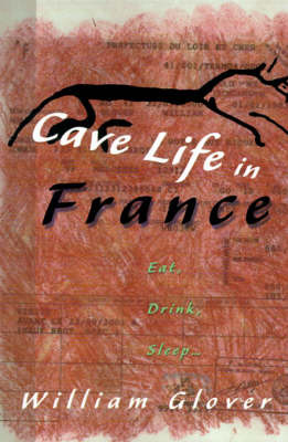 Cave Life in France by William Glover image