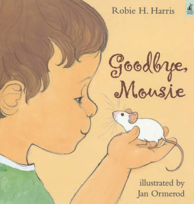 Goodbye, Mousie by Robie H Harris image