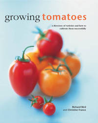 Growing Tomatoes by Richard Bird