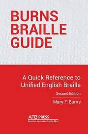 Burns Braille Guide by Mary F. Burns