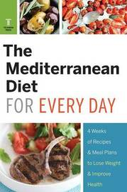 Mediterranean Diet for Every Day by Telamon Press