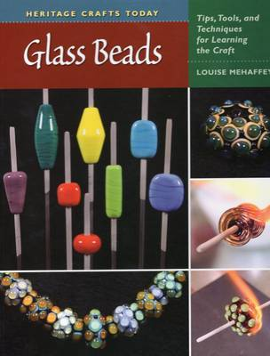 Glass Beads by Louise Mehaffey