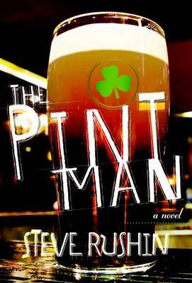 The Pint Man by Steve Rushin image