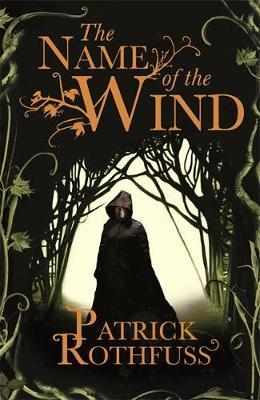 The Name of the Wind (The Kingkiller Chronicle #1) by Patrick Rothfuss image