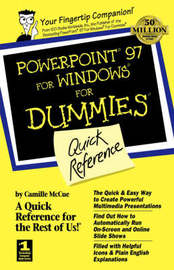 PowerPoint 97 for Windows for Dummies Quick Reference by Camille McCue image