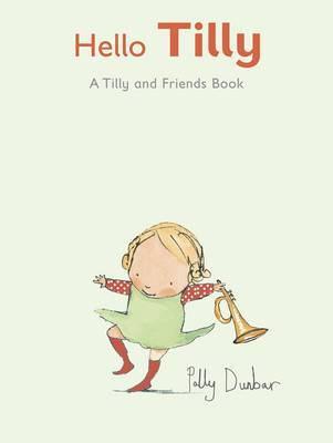 Hello Tilly by Polly Dunbar image