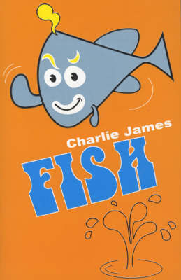 Fish by Charlie James
